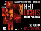 ANTE-ESTREIA: Red Lights - Mentes Poderosas