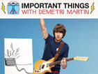 Important Things with Demetri Martin 2