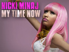 Nicki Minaj - My Time Now