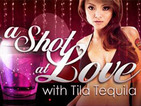 A shot at love with Tila Tequila II