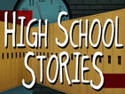 Highschool Stories