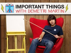 Important Things c/Demetri Martin
